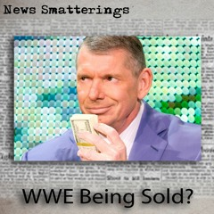 WWE Being Sold
