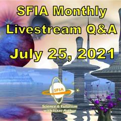 SFIA Monthly Livestream 33 - July 25, 2021
