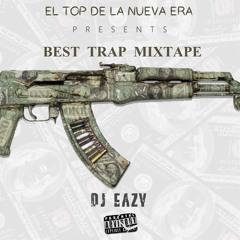 Dj Eazy - Best Trap Mixtape - 2021