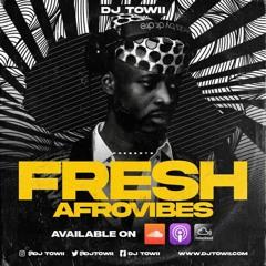 2021 Fresh Afrovibes Mix