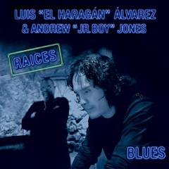 """Blues Belly (feat. Andrew """"Jr Boy"""" Jones)"""