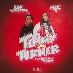 EBK Young Joc and Mac J - Timmy Turner
