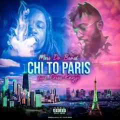 Moss Da Beast - Chi To Paris Ft. Criss Kayji Prod By Fair'Son