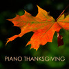 Piano Thanksgiving Dinner Background Music