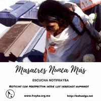 NotiFrayba: Masacres Nunca Más