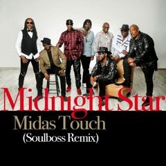 Midas Touch (Soulboss Remix) - Midnight Star