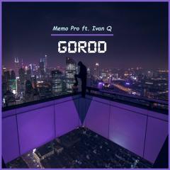 Memo Pro ft. Ivan Q - Gorod