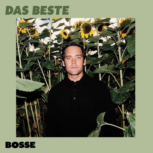Bosse: Das Beste