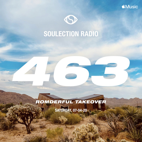 Soulection Radio Show #463 (ROMderful Takeover)