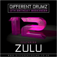 Zulu Different Drumz 12th Birthday Mix