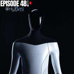 TGR Episode 48 'OnlyBots'