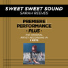 Sweet Sweet Sound (Key-E-Premiere Performance Plus w/o Background Vocals; Low Instrumental Track)