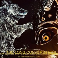 """The Long Conversation - """"absolution"""" - May 2nd 2021"""