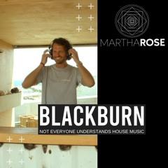 Episode 035 - MarthaRose Presents BLACKBURN