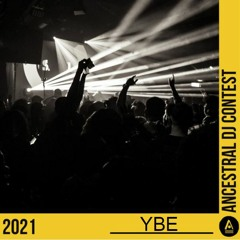 Ancestral DJ Contest 2021 / YBE