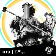 Vire - Be Here