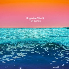 Reggaeton Mix #8 (Summer Bangers)