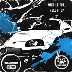 Mike Leithal - Roll It Up