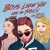 Boys Like You (feat. Meghan Trainor & Ariana Grande)