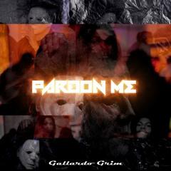 Gallardo X Future - Pardon Me