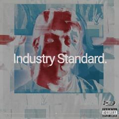 Industry Standard.