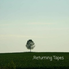 ...Returning Tapes (Prod. alt.168)
