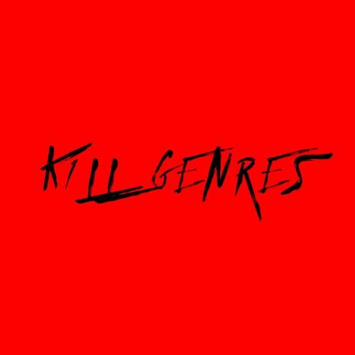 K1LL GENRES Radio Episode 7