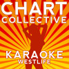 Unbreakable (Originally Performed By Westlife) [Karaoke Version]