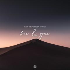 M4LY, Felipe Moya & SAISIDE - Me & You