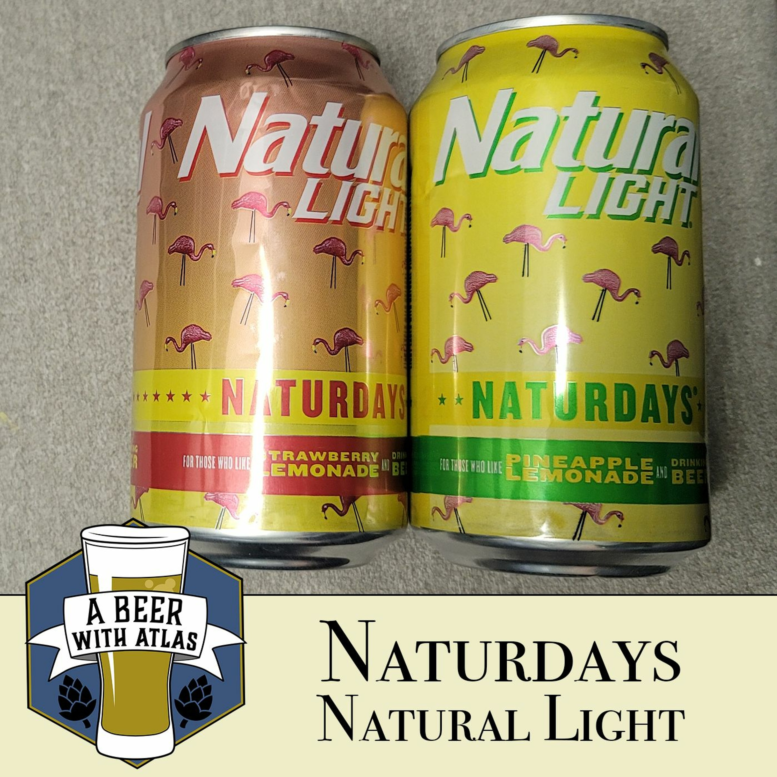 Naturdays by Natural Light - A Beer with Atlas 151, a travel nurse podcast