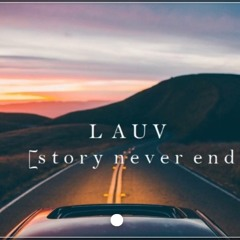 Story Never Ends Cover LAUV ( French UbanKiz Remix )