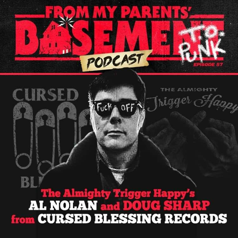 FMPB57: Guests Al Nolan and Doug Smart - Cursed Blessings Records, Trigger Happy (2021)