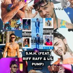 S.M.H. (feat. Riff Raff & Lil Pump)