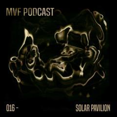 MVF Podcast - 016 Solar Pavilion
