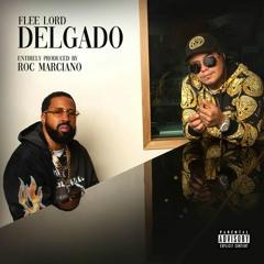 ''Delgado''  Flee Lord & Roc Marciano  (2021) Full Album