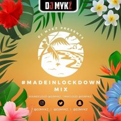 #MadeInLockdown - Afrobeats Mix #VybzWithMykz @DJMykz_