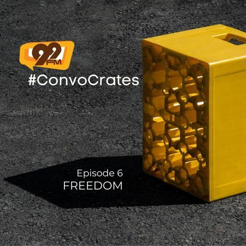 #ConvoCrates - Freedom