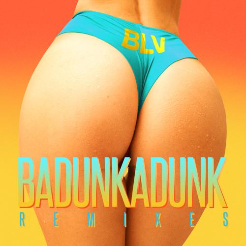 Badunkadunk (Dakat Remix)