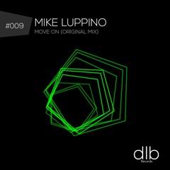 Mike Luppino - Move On (Original Mix)