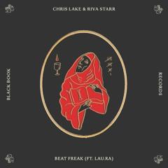 Chris Lake & Riva Starr - Beat Freak feat. Lau.ra (Extended Mix)