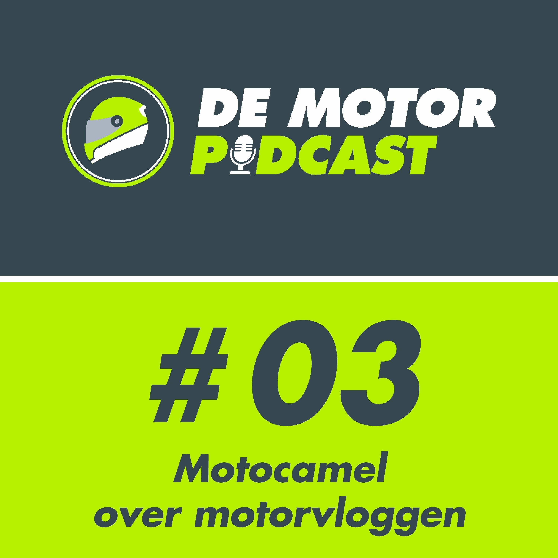 #03 Motocamel vertelt over zijn motorvlogs