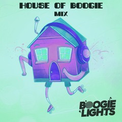 House of Boogie Mix