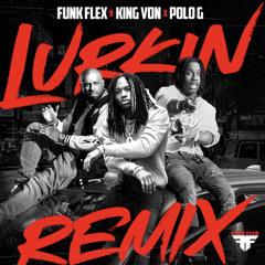 King Von & Polo G - Lurkin 2.0