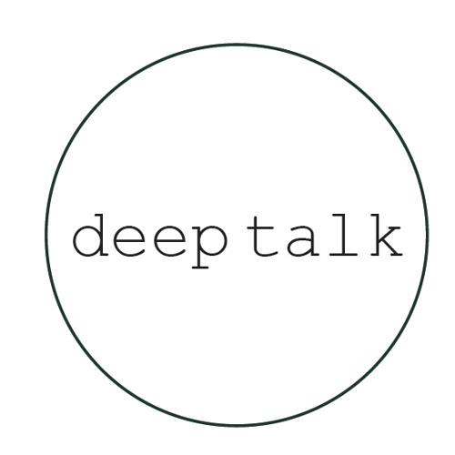 deep talk