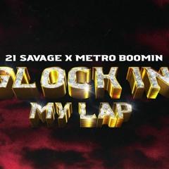 21 Savage - Glock In My Lap [ God.Mon.Eh Original ]