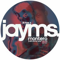 Lil Nas X - MONTERO (Call Me By Your Name) [Jayms Remix]