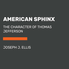 American Sphinx by Joseph J. Ellis, read by Susan O'Malley