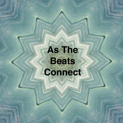 As The Beats Connect