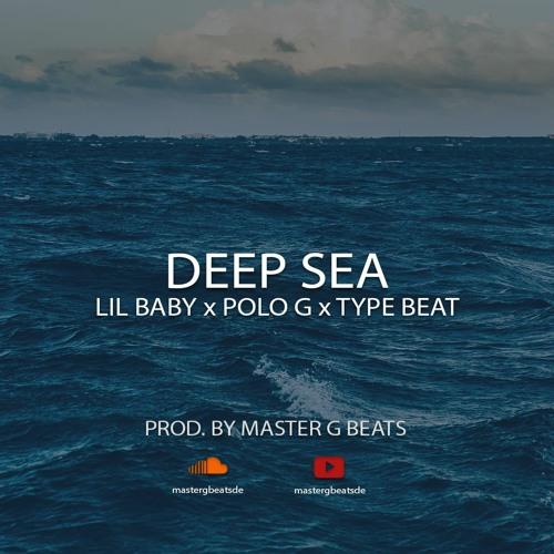 Deep Sea - Lil Baby X Polo G X Type Beat