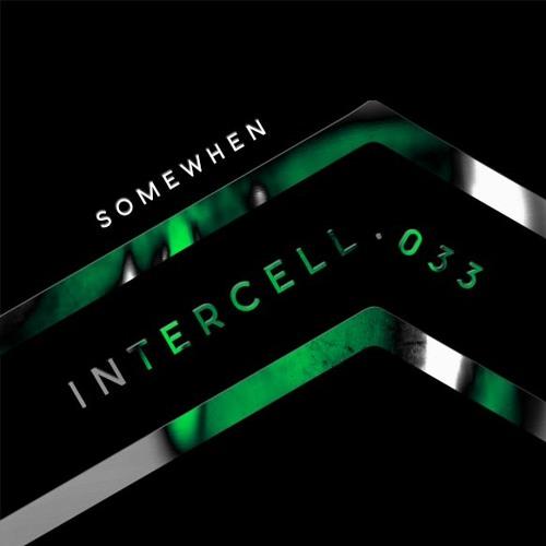 Intercell.033 - Somewhen